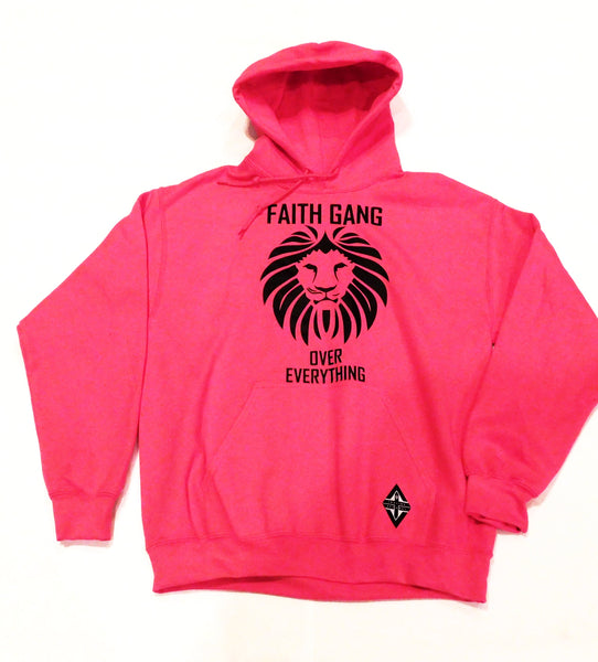 Faith Gang Over Everything Hoodie (multiple color options) Black Design