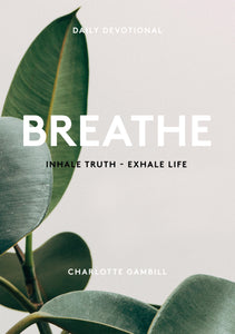 BREATHE – DAILY DEVOTIONAL