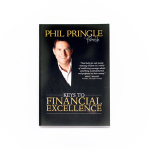 Keys To Financial Excellence by Phil Pringle