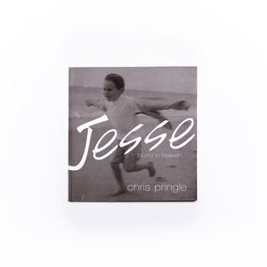 Jesse Found in Heaven by Chris Pringle