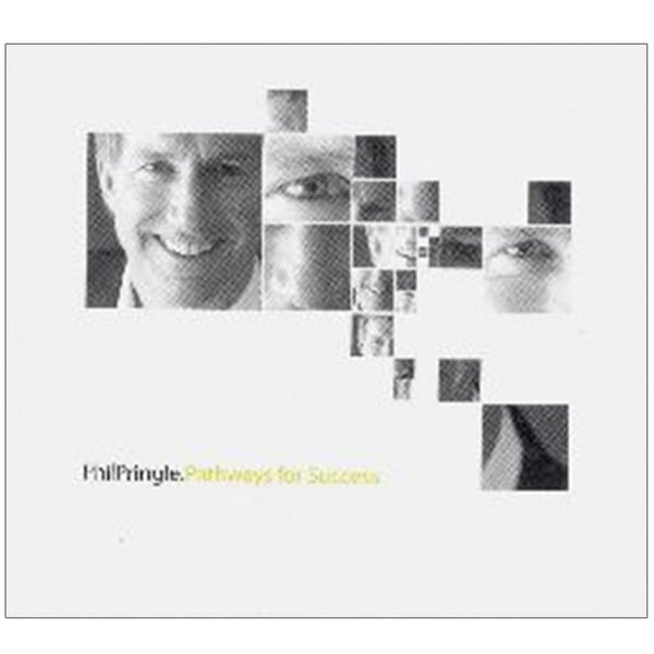 Pathways For Success by Phil Pringle