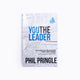 You The Leader by Phil Pringle
