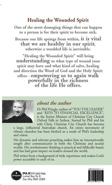Healing The Wounded Spirit by Phil Pringle