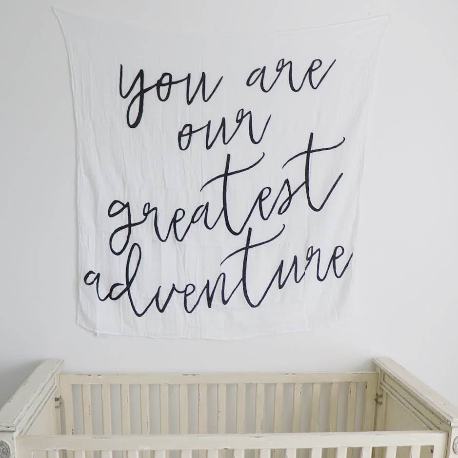 You Are Our Greatest Adventure Swaddle Blanket