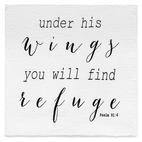 Organic Cotton Muslin Swaddle Blanket -  Under His wings you will find Refuge Psalm 91:4
