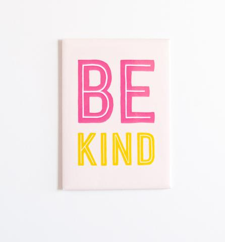 Graphic Anthology - Be Kind Magnet