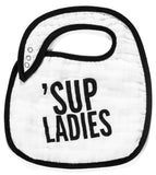 Organic cotton muslin bib - Sup Ladies
