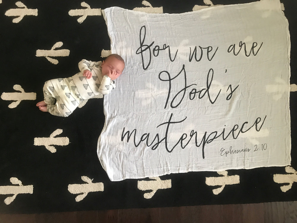 Load image into Gallery viewer, Organic Cotton Muslin Swaddle Blanket + Wall Art -  for we are God's masterpiece. Ephesians 2:10