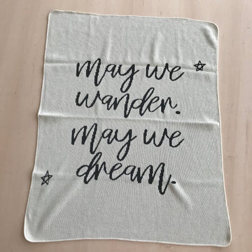 ONE OF A KIND Made in the USA | Recycled Cotton Blend  May We Wander May You Dream Throw Blanket | Natural