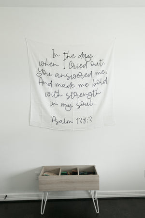 Load image into Gallery viewer, Organic Cotton Muslin Swaddle Blanket + Wall Art - In the day when I Cried out, You answered me, And made me bold with strength in my soul.  Psalm 138:3