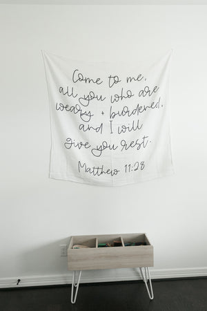 Load image into Gallery viewer, Organic Cotton Muslin Swaddle Blanket + Wall Art - Come to me, all you who are weary + burdened, and I will give you rest.  Matthew 11:28