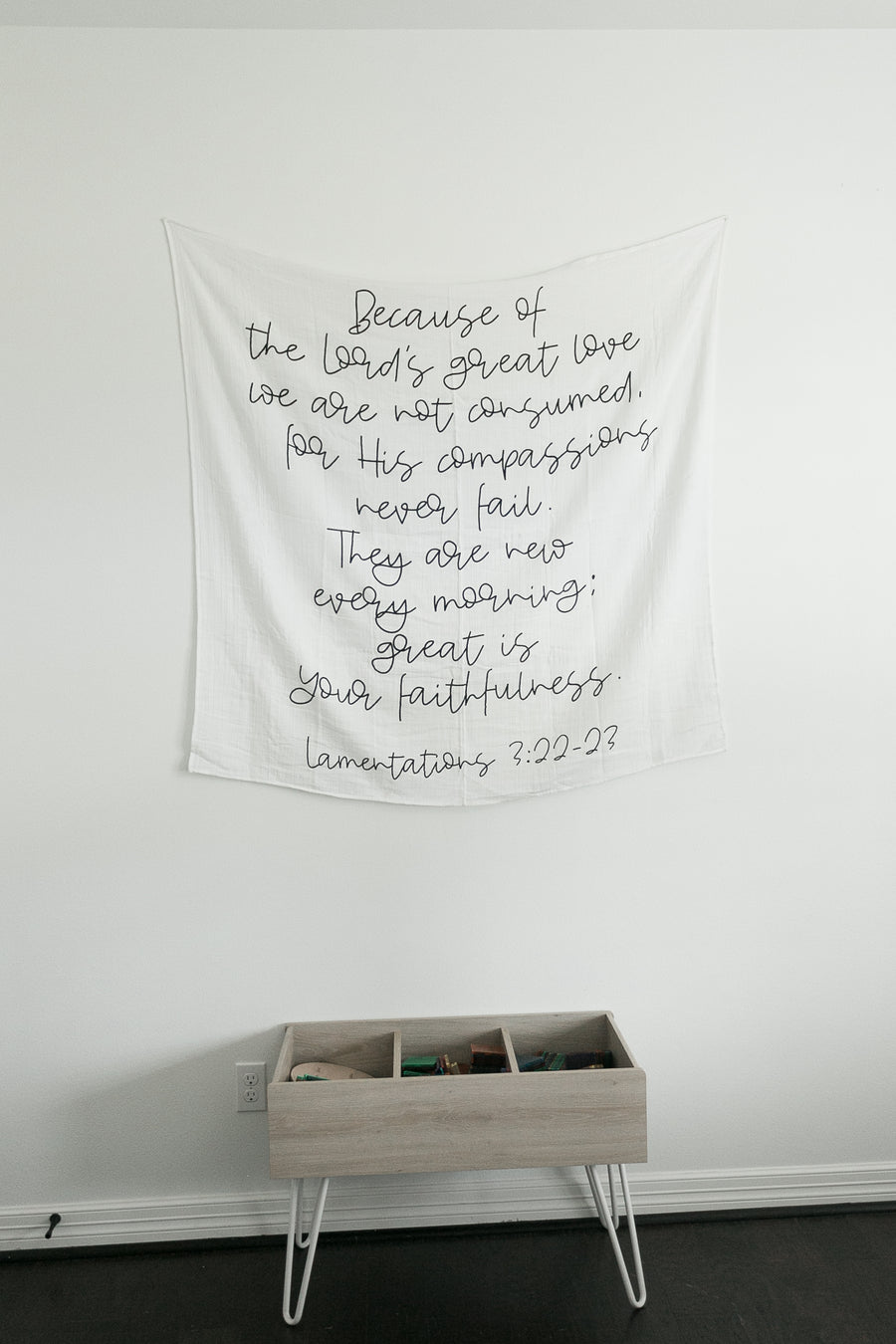 *NEW* Organic Cotton Muslin Swaddle Blanket + Wall Art - Because of the Lord's great love we are not consumed,     for His compassions never fail. They are new every morning; great is Your faithfulness. Lamentations 3:22-23
