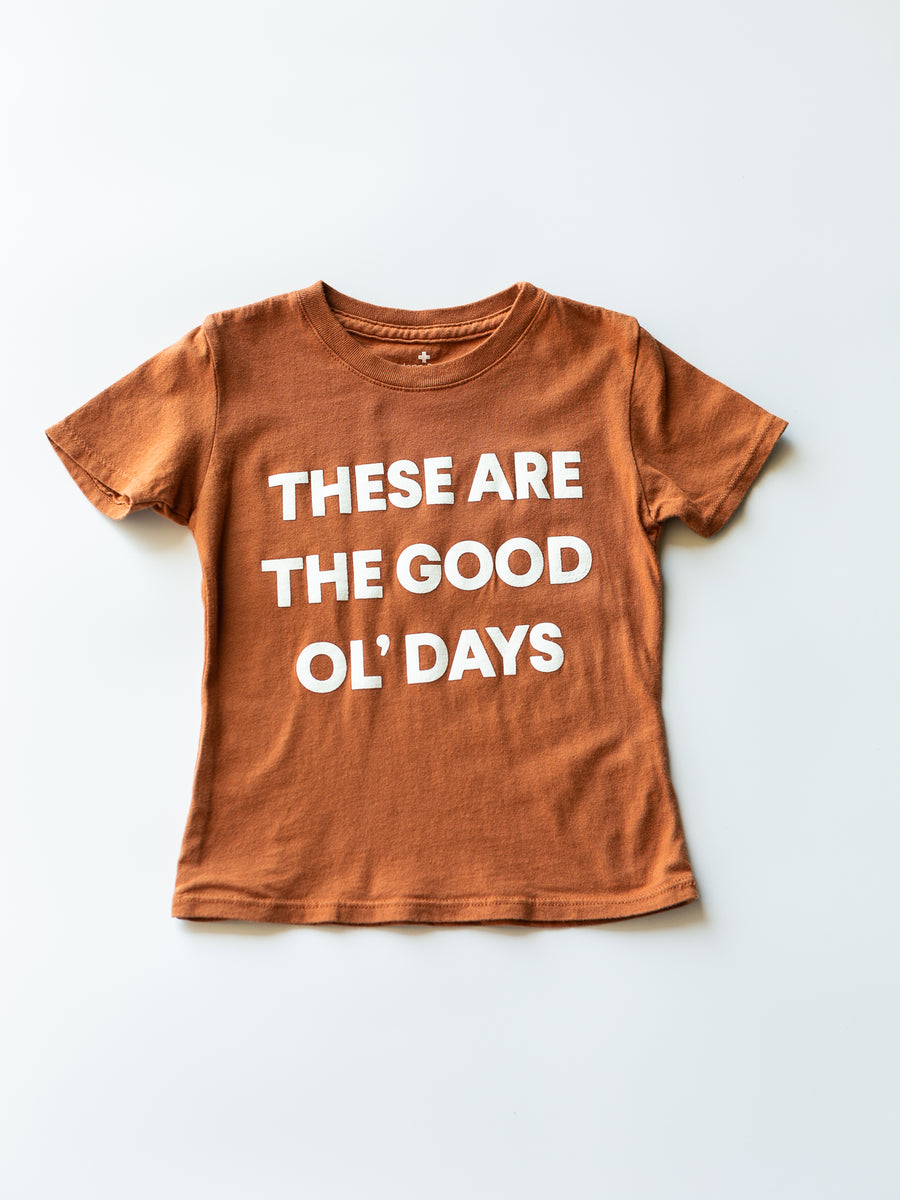 Made in the USA | These Are The Good Ol' Days Kid S/S Crewneck Tee - Sunburn