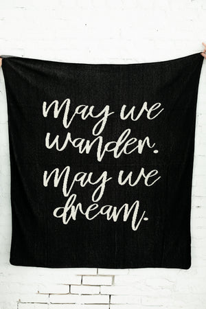 Load image into Gallery viewer, Made in the USA | Recycled Cotton Blend  May We Wander May You Dream Throw Blanket | Black