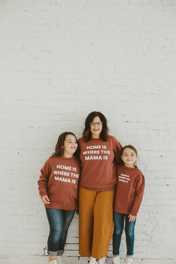 Home is where the mama is Kid's Sweatshirt