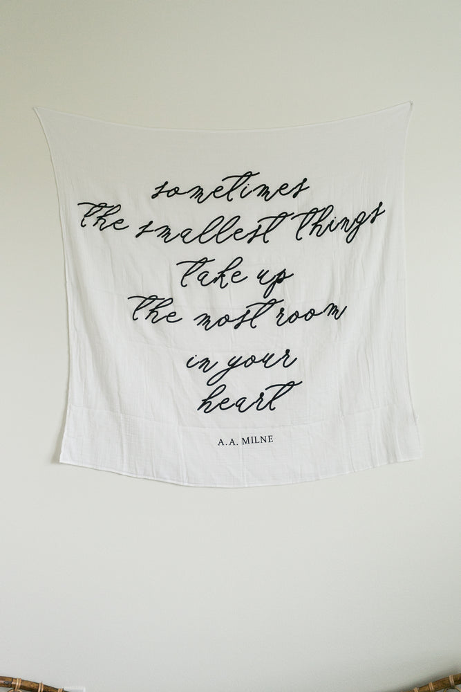 Organic Cotton Muslin Swaddle Blanket + Wall Art - Sometimes the smallest things