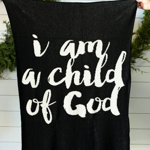 Made in the USA | Recycled Cotton Blend  I am a child of God Throw Blanket | Black