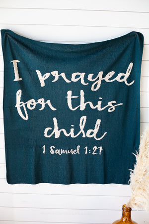 Load image into Gallery viewer, Made in the USA | Recycled Cotton Blend I prayed for this child Throw Blanket | Teal