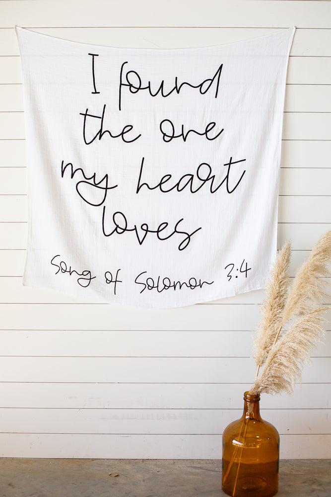 Load image into Gallery viewer, Organic Cotton Muslin Swaddle Blanket + Wall Art - Song of Solomon 3:4 I found the one my heart loves