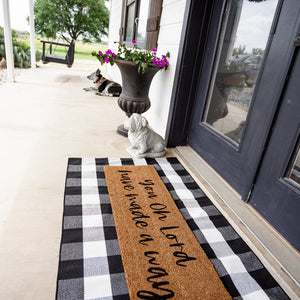 XL Doormat | You oh Lord have made a way
