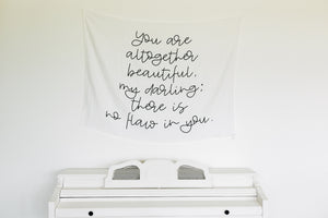Load image into Gallery viewer, Organic Cotton Muslin Wall Art Tapestry - You are altogether beautiful, my darling; there is no flaw in you. Song of Solomon 4:7