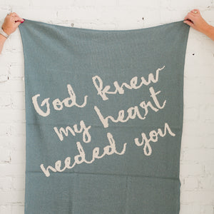 Made in the USA | Recycled Cotton Blend  God knew my heart needed you Throw Blanket | Pacific Blue