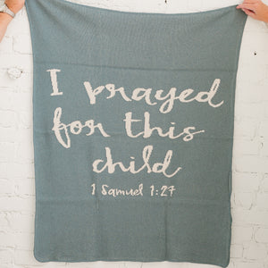 Made in the USA | Recycled Cotton Blend I prayed for this child Throw Blanket | Pacific Blue