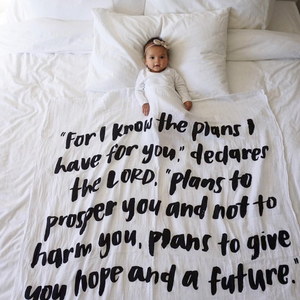 """Organic Cotton Muslin Swaddle Blanket+ Wall Art - Jeremiah 29:11 """"For I know the plans I have for you,"""" declares the Lord..."""