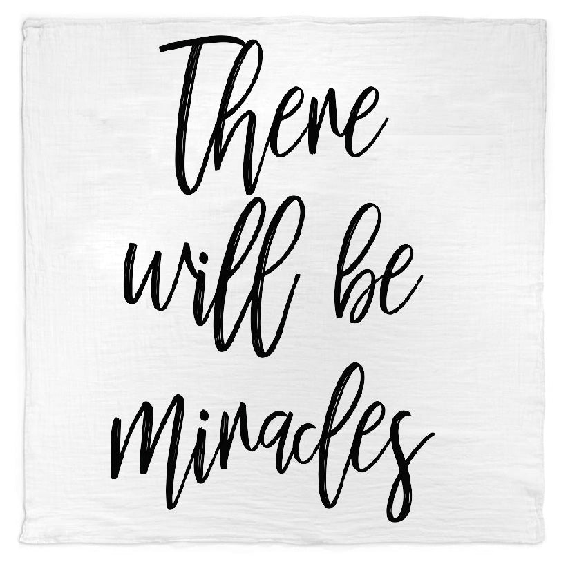 *NEW* Organic Cotton Muslin Swaddle Blanket + Wall Art -  There will be miracles