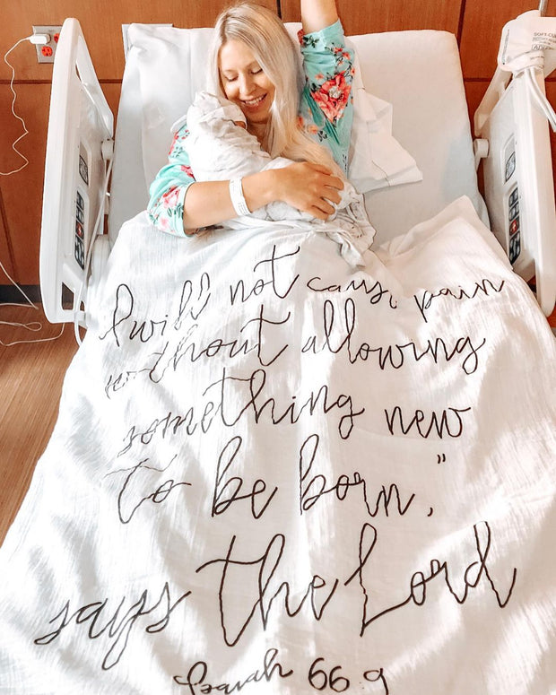 """Organic Cotton Muslin Swaddle Blanket + Wall Art - """"I will not cause pain without allowing something new to be born,"""" says the Lord. Isaiah 66:9 1"""