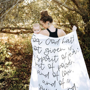 Organic Cotton Muslin Swaddle Blanket + Wall Art - 2 Timothy 1:7  For God hath not given us the spirit of fear; but of power, and of love, and of a sound mind.