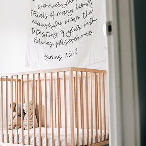 Organic Cotton Muslin Swaddle Blanket + Wall Art - James 1:2-3  Consider it pure joy, my brothers and sisters, whenever you face trials of many kinds, because you know that the testing of your faith produces perseverance.