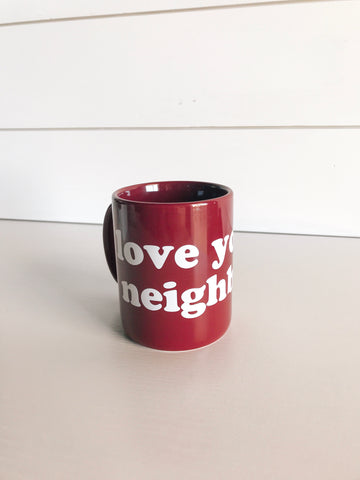 Love your Neighbor Mug - Maroon