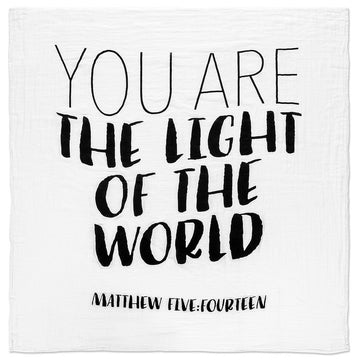 Organic Cotton Muslin Swaddle Blanket + Wall Art -   Matthew 5:14