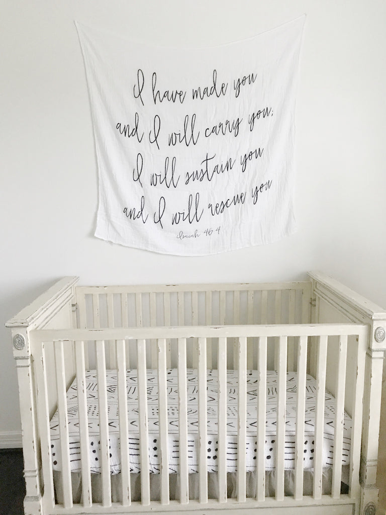 Organic Cotton Muslin Swaddle Blanket -  I have made you and I will carry you; I will sustain you and I will rescue you. Isaiah 46:4