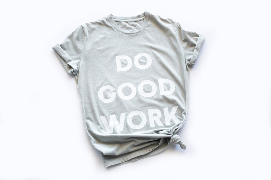 Do Good Work Unisex Crewneck Tee -  Light Gray