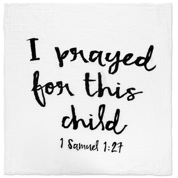 *JUST RESTOCKED* Organic Cotton Muslin Swaddle Blanket + Wall Art -  1 Samuel 1:27