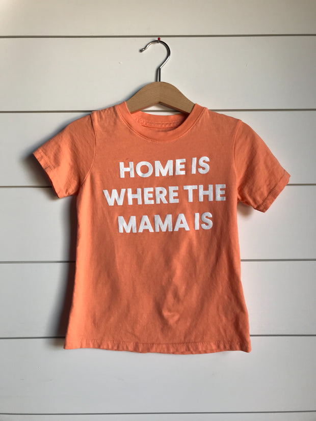 Home is where the mama is Kid's Crewneck Tee - Papaya (only size 2 available) 1