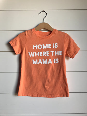 SILOS SALE Home is where the mama is Kid's Crewneck Tee - Papaya (only size 2 available)