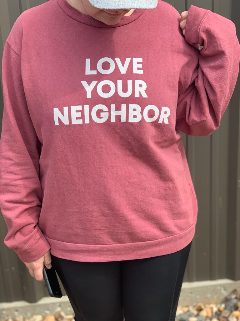 Love your neighbor Unisex Sweatshirt
