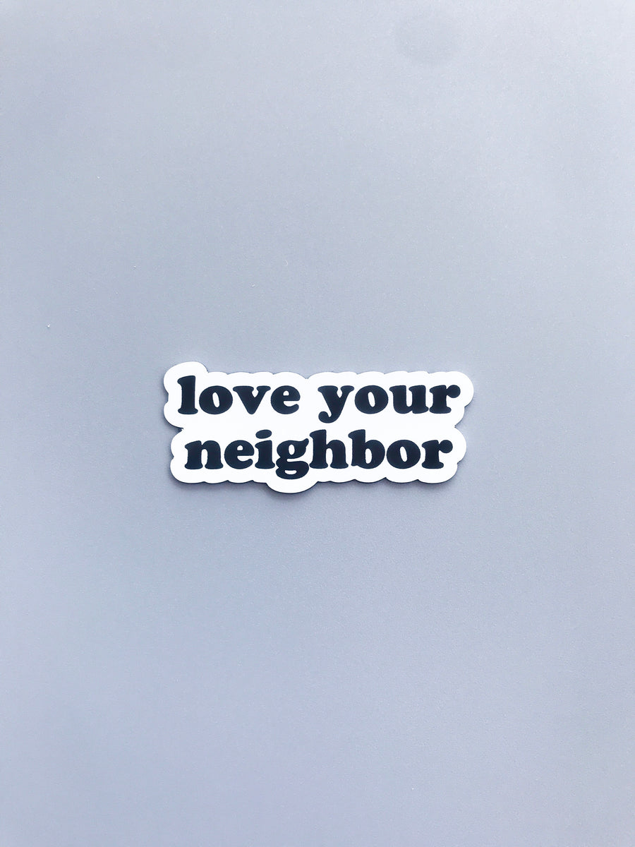Love your Neighbor Magnet