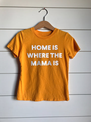 SILOS SALE Home is where the mama is Kid's Crewneck Tee - Radiant Yellow (only size 2 available)