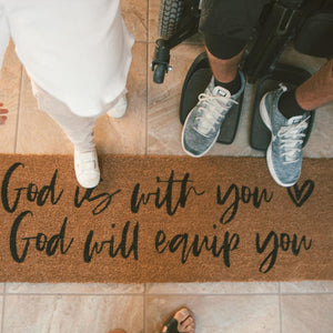 XL Doormat | God is with you God will equip you