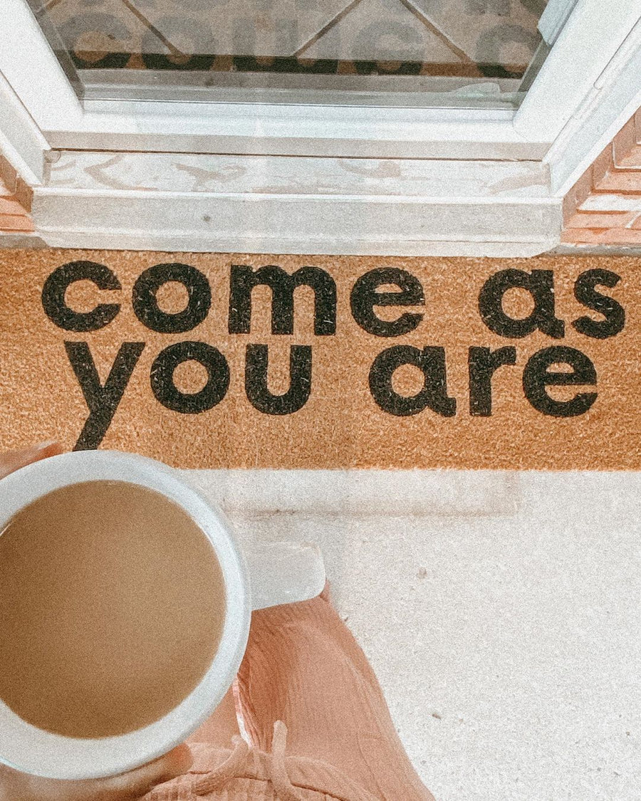 XL Doormat - Come as you are
