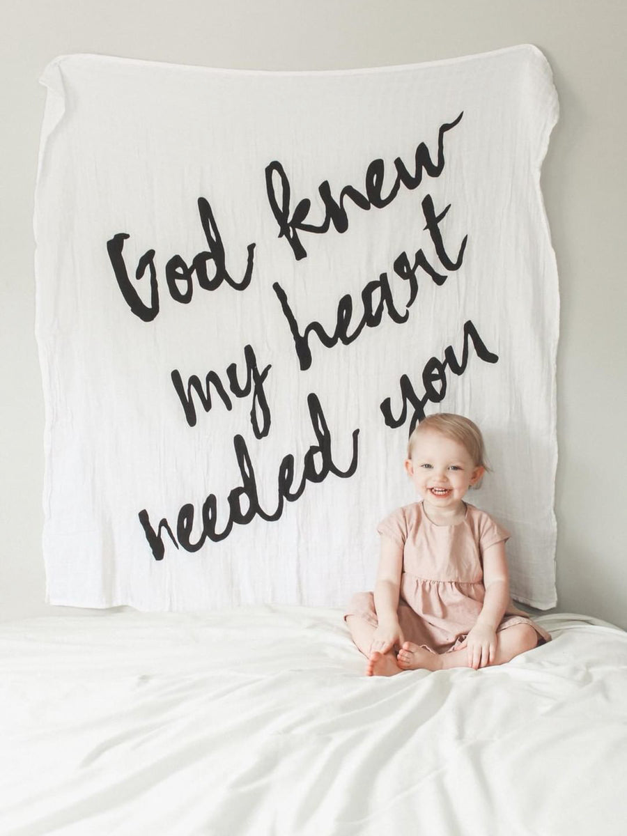 Organic Cotton Muslin Swaddle Blanket ☆  God knew my heart needed you™