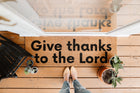 XL Scripture Doormat | Give thanks to the Lord