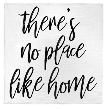 *NEW* Organic Cotton Muslin Blanket + Wall Art -  There's no place like home