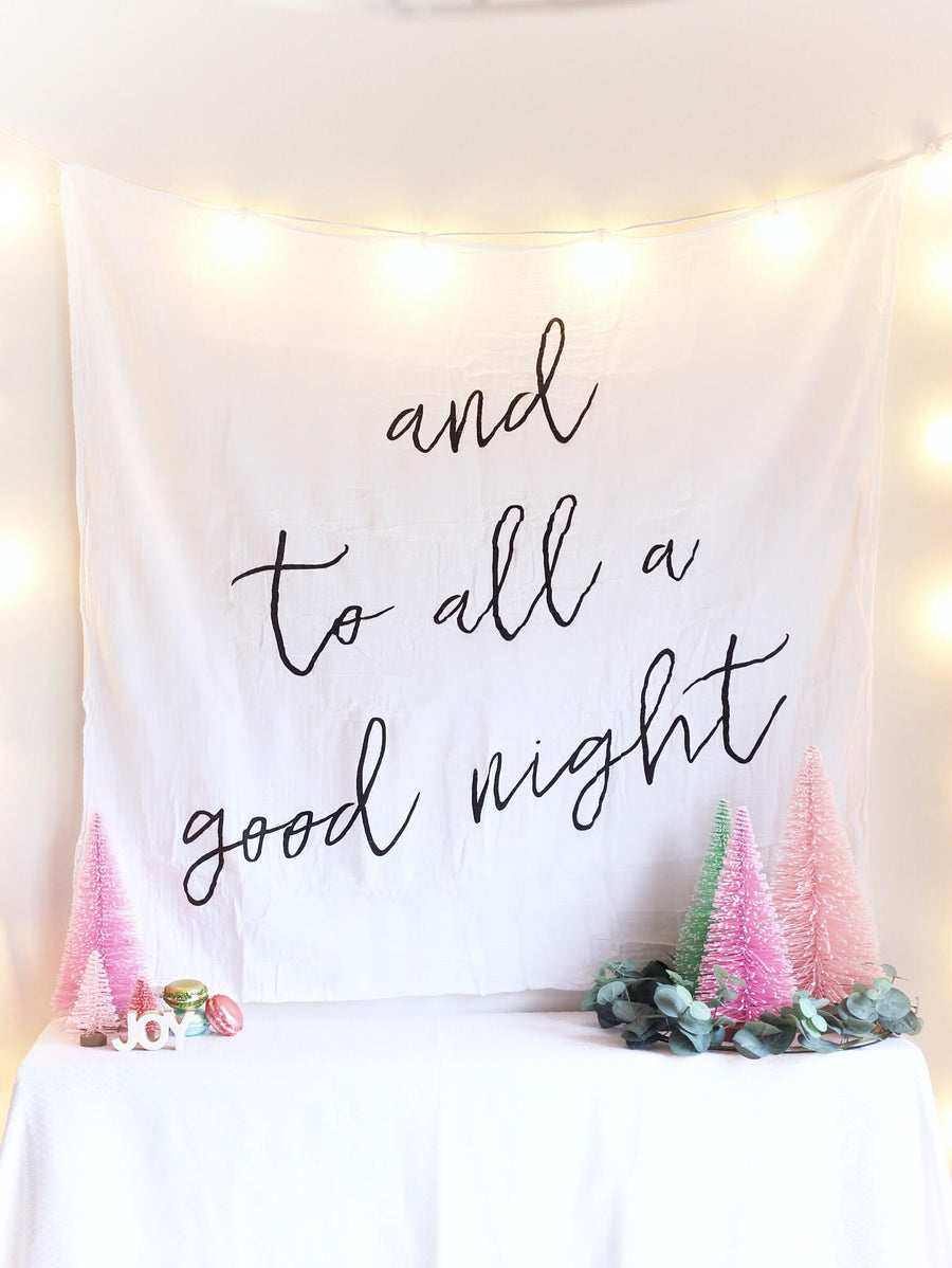 Organic Cotton Muslin Swaddle Blanket -   and to all a good night