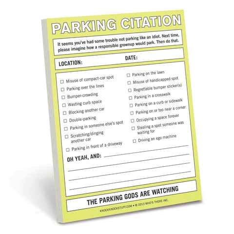 Parking Citation Nifty Notes, Knock Knock. Well Done Goods