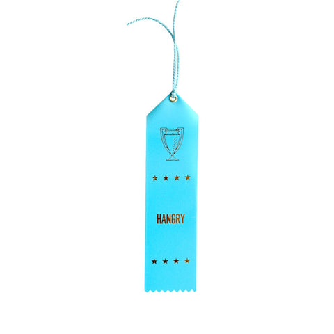 Hangry Ribbon, by Bold Faced Worst Place Ribbons. Buy at Well Done Goods